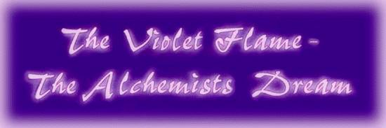 The Violet Flame: The Alchemists Dream