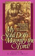 My Soul Doth Magnify the Lord book cover